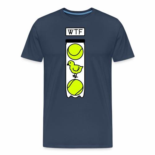 wtf tennis poussin - T-shirt Premium Homme