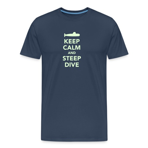 Keep Calm & Steep Dive - T-shirt Premium Homme