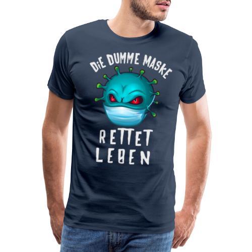 dumme Maske - Männer Premium T-Shirt
