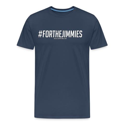 #FORTHEJIMMIES - Outlined - Men's Premium T-Shirt