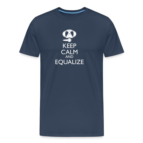 Keep calm and equalize - Männer Premium T-Shirt