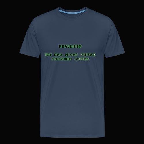 reallife - Männer Premium T-Shirt