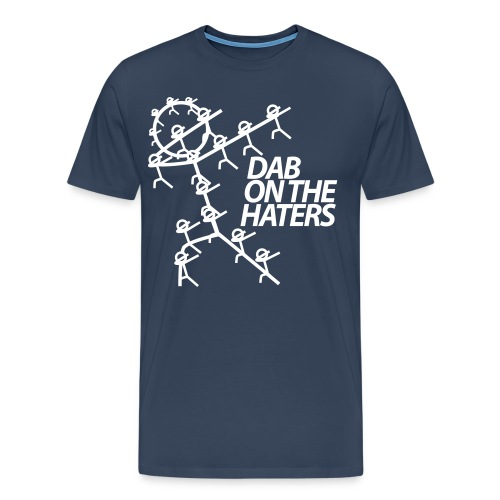 DAB ON THE HATERS - Men's Premium T-Shirt