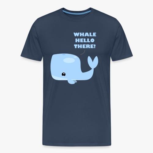 Whale Hello There - Herre premium T-shirt