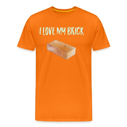 I love my brick - Men's Premium T-Shirt