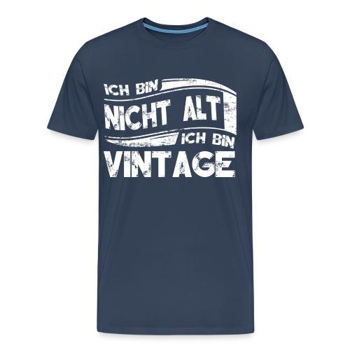Ich bin Vintage - Männer Premium T-Shirt