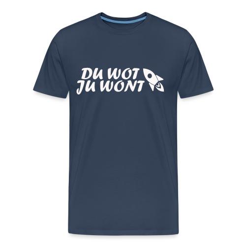 Du wot ju wont - Männer Premium T-Shirt