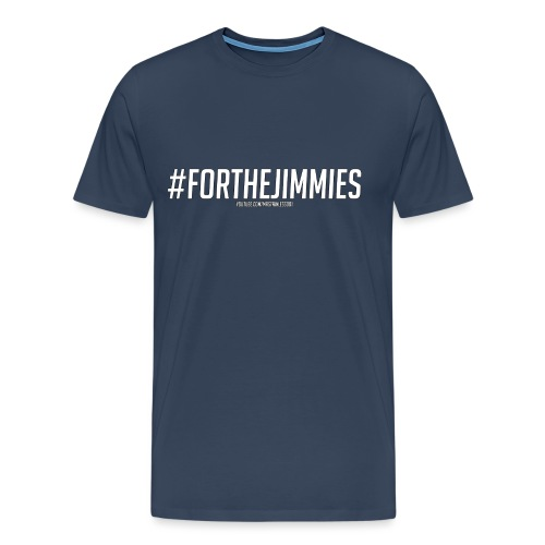 #FORTHEJIMMIES - Outlined - Men's Premium T-Shirt