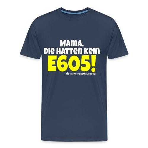 Shirt E605 png - Männer Premium T-Shirt