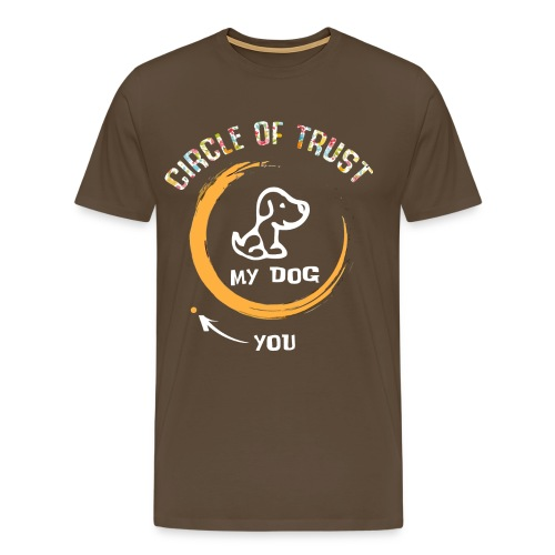 Circle of trust my dog shirt - Men's Premium T-Shirt