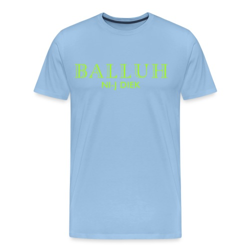 BALLUH NI-J DIEK - navy/neon - Mannen Premium T-shirt