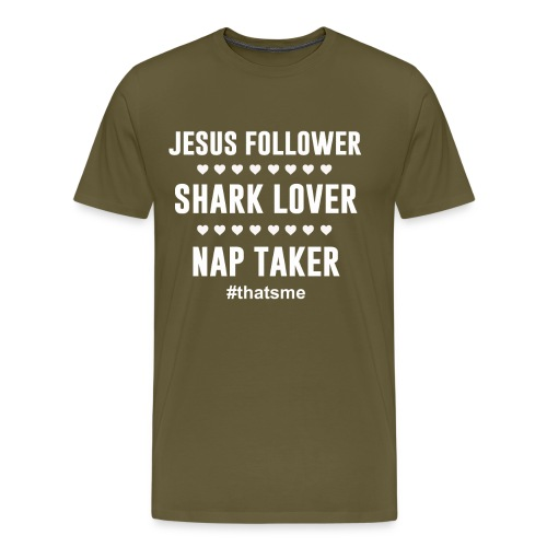 Jesus follower shark lover nap taker - Men's Premium T-Shirt