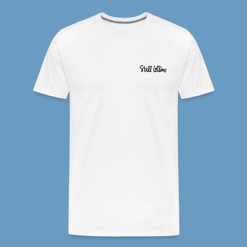 Still Collins Schriftzug - Männer Premium T-Shirt