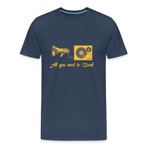 All you need is beat - Männer Premium T-Shirt