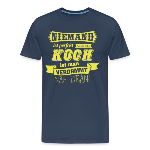 NIEMAND IST PERFEKT - Männer Premium T-Shirt