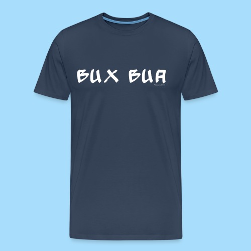 Bux Bua - Männer Premium T-Shirt