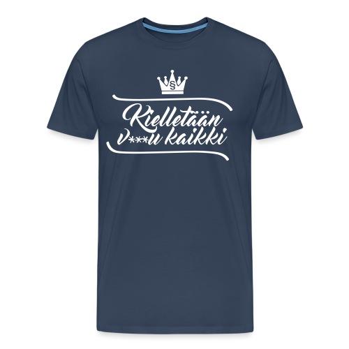 Kielletään v***u kaikki - Miesten premium t-paita