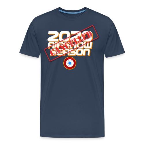 2020 season cancelled - T-shirt Premium Homme