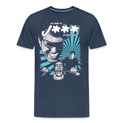 His Name Is - Herre premium T-shirt