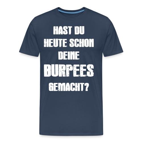 Burpees! - Männer Premium T-Shirt