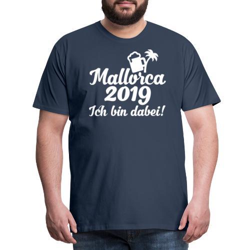 Mallorca 2019 JGA Party Urlaub Geschenk - Männer Premium T-Shirt