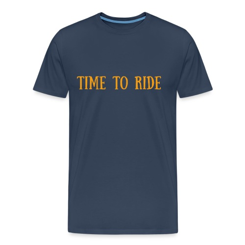 TIME TO RIDE - T-shirt Premium Homme