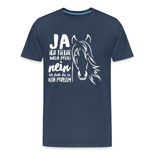 Vorschau: ja ich rieche nach Pferd - Männer Premium T-Shirt