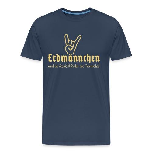 Erdmännchen sind Rock`N`Roll - Männer Premium T-Shirt