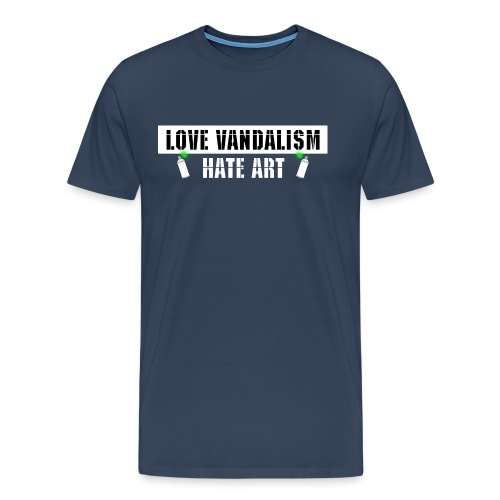 Love Vandalism Hate Art - Männer Premium T-Shirt