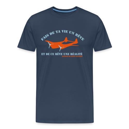 ta vie un rêve - T-shirt Premium Homme