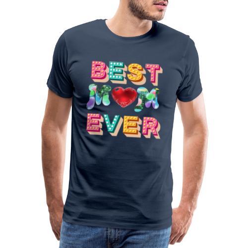 best mom ever5 - Premium-T-shirt herr