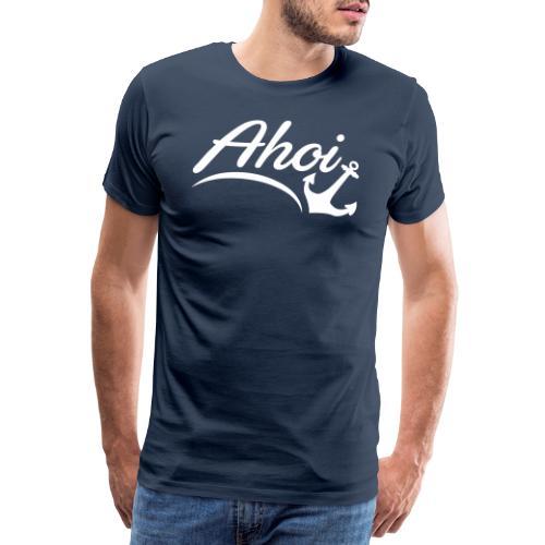 Ahoi Anker Herz Gruß Norddeutschland Hamburg Küste - Männer Premium T-Shirt