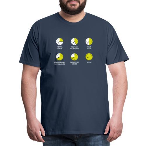 Uhrzeit auf schwäbisch - Männer Premium T-Shirt