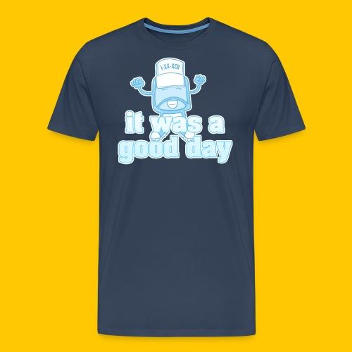 's Good Day - Men's Premium T-Shirt