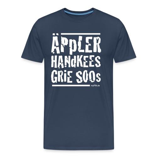 ÄpplerHandkeesGrieSoos_v - Männer Premium T-Shirt