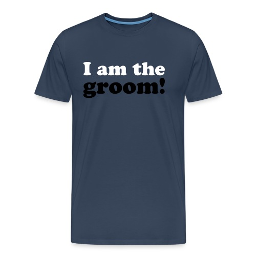 I am the groom! - Männer Premium T-Shirt