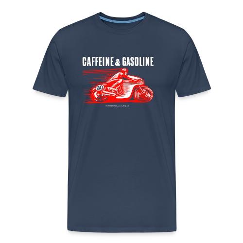 Caffeine & Gasoline white text - Men's Premium T-Shirt