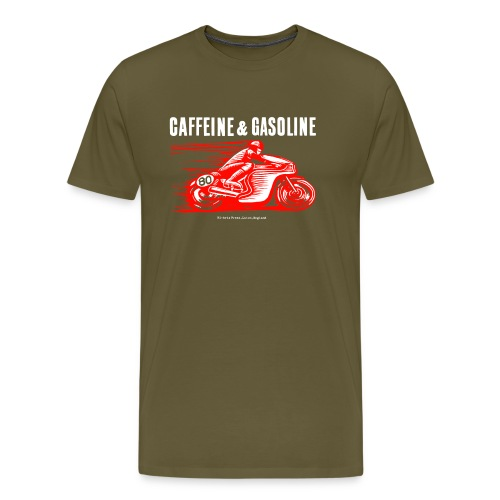 Caffeine & Gasoline white text - Men's Premium T-Shirt