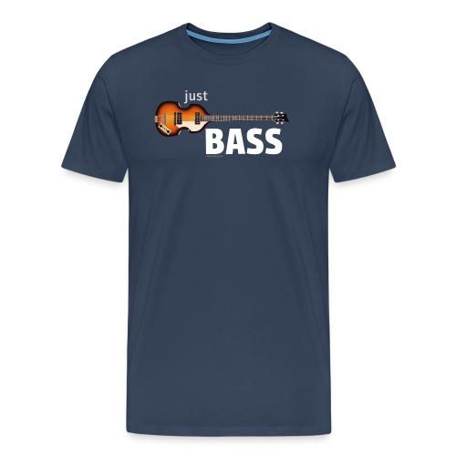 Just hofner bass - T-shirt Premium Homme