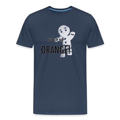 NUP NUP NUP! - Männer Premium T-Shirt