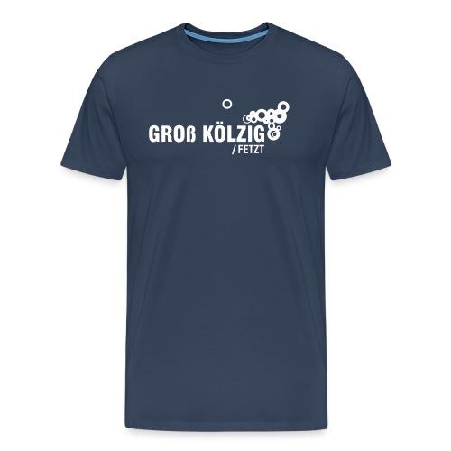 gross_koelzig_fetzt - Männer Premium T-Shirt