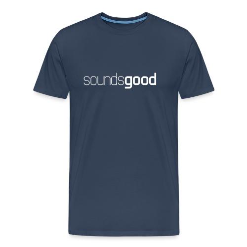 Sounds Good - Männer Premium T-Shirt