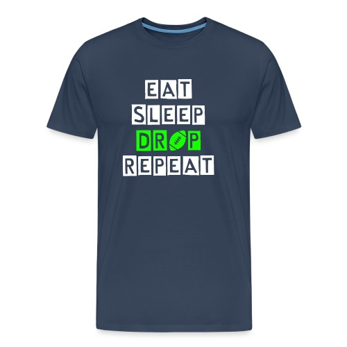 eat sleep drop repeat - Männer Premium T-Shirt