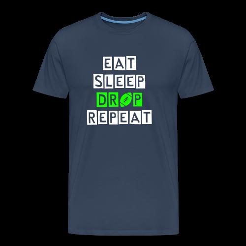 eat sleep drop repeat - Männer Premium T-Shirt