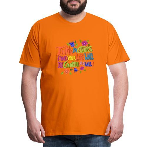 Think in Colors - Männer Premium T-Shirt