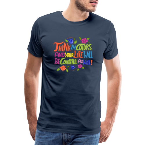 Think in Colors - Männer Premium T-Shirt