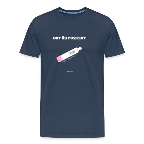 Det är positivt. Att leva barnfritt! - Premium-T-shirt herr