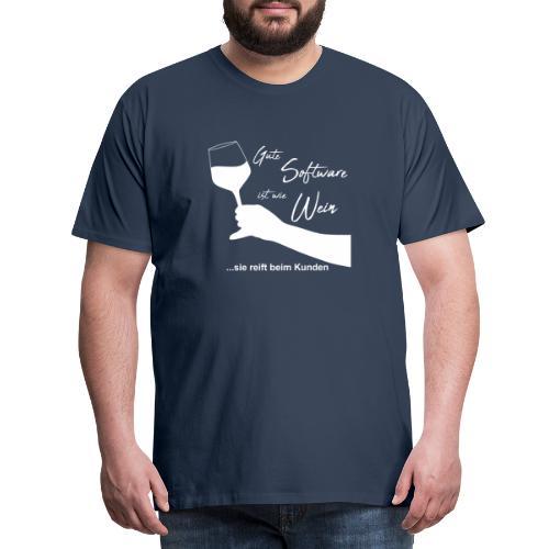 Software ist wie Wein - Männer Premium T-Shirt