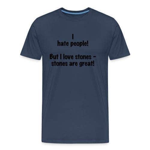 I hate people - Männer Premium T-Shirt