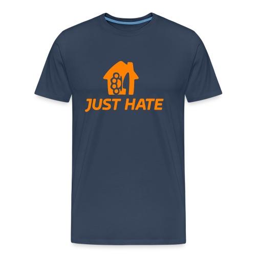 just hate - Maglietta Premium da uomo
